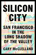 Silicon City: San Francisco