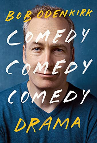 Comedy Comedy Comedy Drama