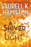 A Shiver of Light: A Merry Gentry Novel