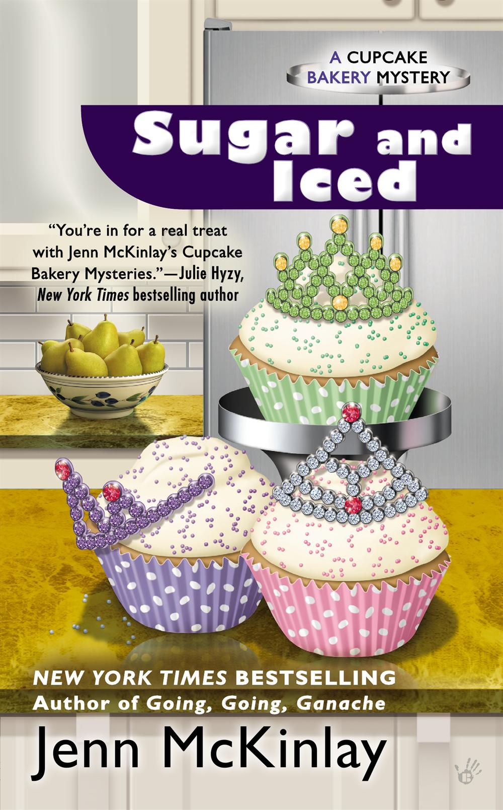 Sugar and Iced: A Cupcake Bakery Mystery
