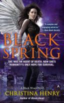 Black Spring: A Black Wings Novel