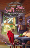 Snow White Red-Handed: A Fairy Tale Fatal Mystery