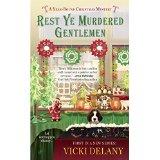 Rest Ye Murdered Gentlemen: A Year-Round Christmas Mystery