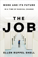 The Job: Work and Its Future in a Time of Radical Change