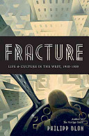 Fracture: Life and Culture in the West, 1918–1939