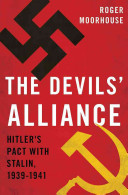 The Devils' Alliance: Hitler's Pact with Stalin, 1939–1941