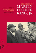 The Papers of Martin Luther King, Jr. Vol. 7: To Save the Soul of America, January 1961–August 1962