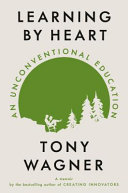 Learning by Heart: An Unconventional Education