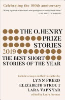 The O. Henry Prize Stories 2019: The Best Short Stories of the Year