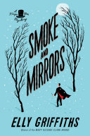 Smoke and Mirrors: A Magic Men Mystery