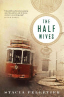 The Half Wives