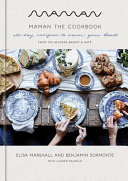 Maman: The Cookbook; All-Day Recipes To Warm Your Heart