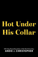 Hot Under His Collar