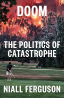 Doom: The Politics of Catastrophe