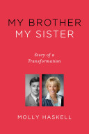 My Brother, My Sister: Story of a Transformation