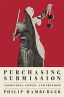 Purchasing Submission: Conditions, Power, and Freedom