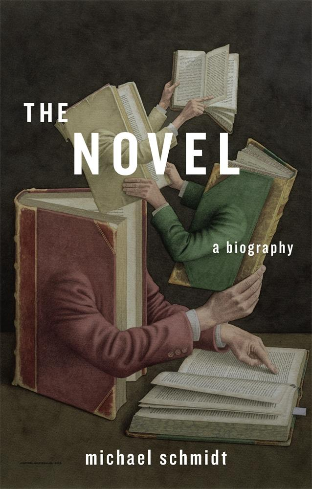 The Novel: A Biography