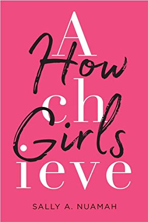How Girls Achieve