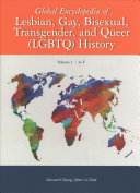 Global Encyclopedia of Lesbian, Gay, Bisexual, Transgender, and Queer (LGBTQ) History