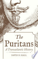 The Puritans: A Transatlantic History