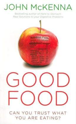 Good Food: Can You Trust What You Are Eating?