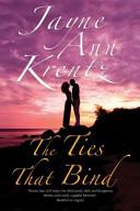 The Ties That Bind: A Californian Romance