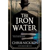 The Iron Water: A Tom Harper Mystery