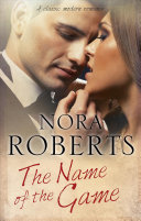 The Name of the Game: A Hollywood Romance