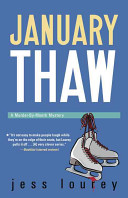 January Thaw: A Murder-by-Month Mystery