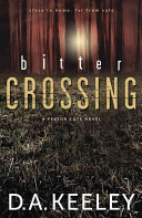 Bitter Crossing: A Peyton Cote Novel