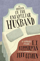 The Question of the Unfamiliar Husband: An Asperger's Mystery