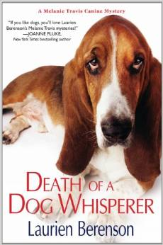 Death of a Dog Whisperer: A Melanie Travis Canine Mystery