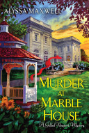 Murder at Marble House: A Guilded Newport Mystery