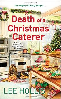 Death of a Christmas Caterer: A Hayley Powell Food and Cocktails Mystery