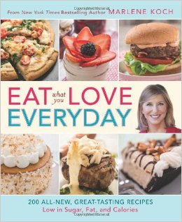 Eat What You Love Everyday: 200 All-New, Great-Tasting Recipes Low in Sugar, Fat, and Calories