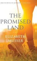 Musser, Elizabeth. Promised Land