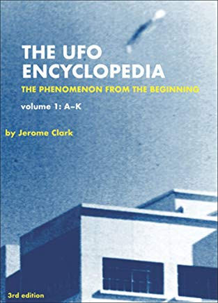 The UFO Encyclopedia: The Phenomenon from the Beginning