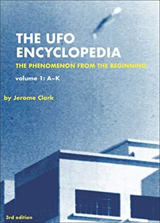 The UFO Encyclopedia: The Phenomenon from the Beginning