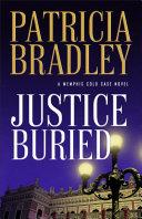 Justice Buried: A Memphis Cold Case Novel