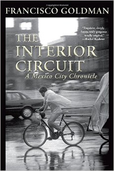 The Interior Circuit: A Mexico City Journal