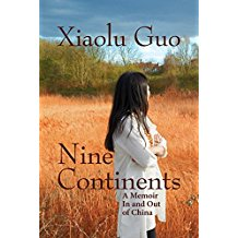 Nine Continents: A Memoir In and Out of China
