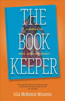 The Book Keeper: A Memoir of Race, Love, and Legacy