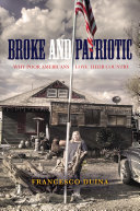 Broke and Patriotic: Why Poor Americans Love Their Country