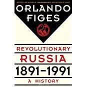 Revolutionary Russia, 1891–1991: A History
