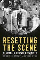 Resetting the Scene: Classical Hollywood Revisited