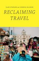 Reclaiming Travel