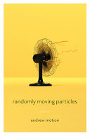 Randomly Moving Particles: Poems