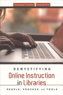 Demystifying Online Instruction in Libraries: People, Process, and Tools