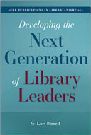 Developing the Next Generation of Library Leaders