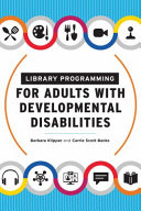 Library Programming for Adults with Developmental Disabilities